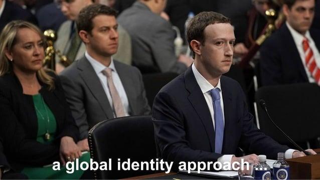 """ a global identity approach ..."