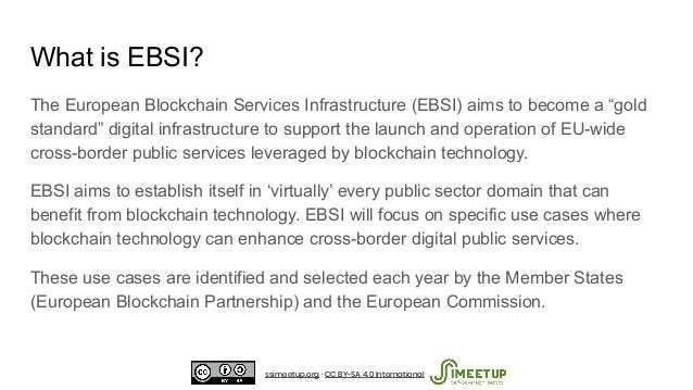 """What is EBSI? The European Blockchain Services Infrastructure (EBSI) aims to become a """"gold standard"""" digital infrastructu..."""
