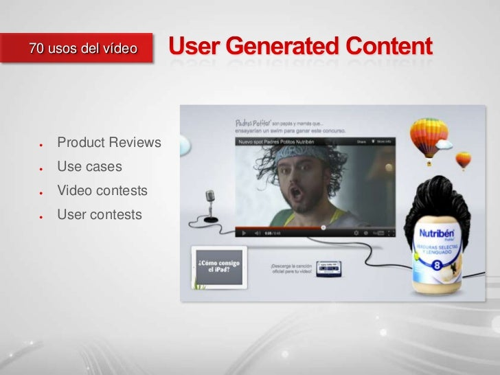 70 usos del vídeo ●   Product Reviews ●   Use cases ●   Video contests ●   User contests