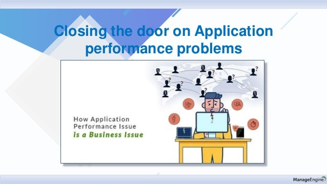 Closing the door on Application performance problems