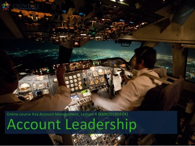 Online  course  Key  Account  Management,  Lecture  4  (KAM201304-‐04)    Account  Leadership