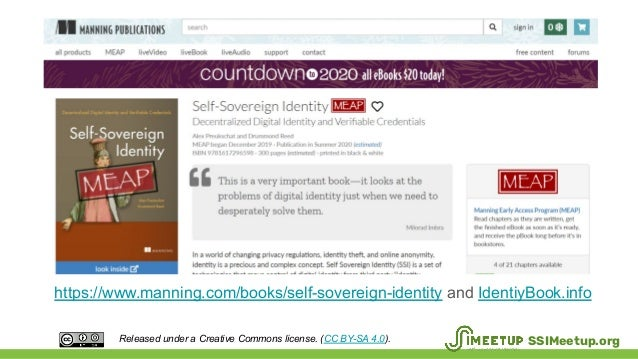 https://www.manning.com/books/self-sovereign-identity and IdentiyBook.info Released under a Creative Commons license. (CC ...