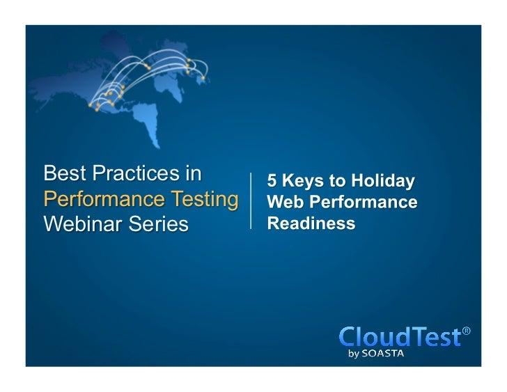 Best Practices inPerformance TestingWebinar Series