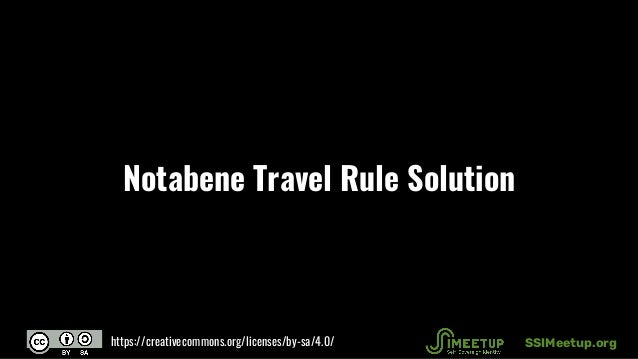 Notabene Travel Rule Solution SSIMeetup.orghttps://creativecommons.org/licenses/by-sa/4.0/