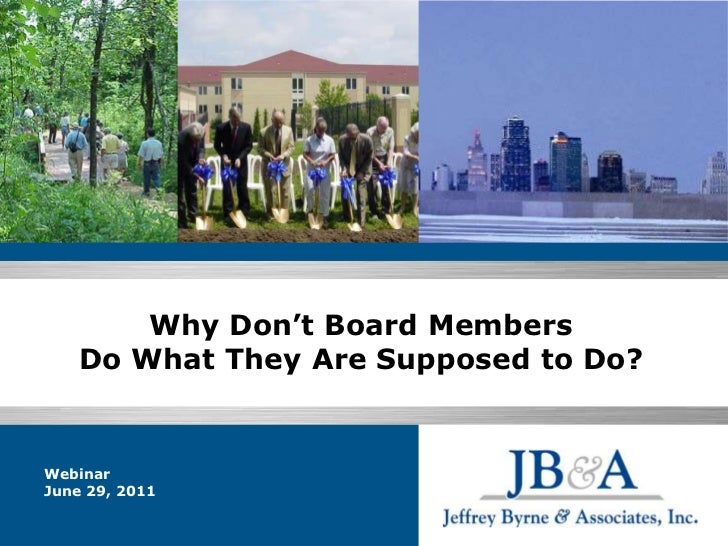 Why Don't Board Members Do What They Are Supposed to Do?<br />
