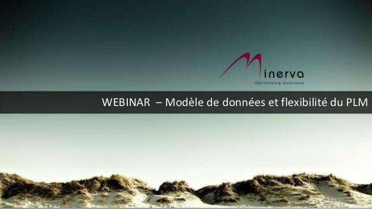 WEBINAR – Modèle de données et flexibilité du PLM