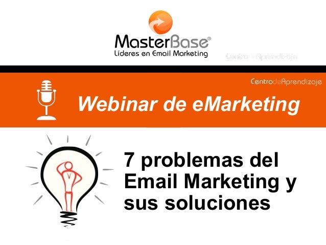 7 problemas del Email Marketing y sus soluciones Webinar de eMarketing