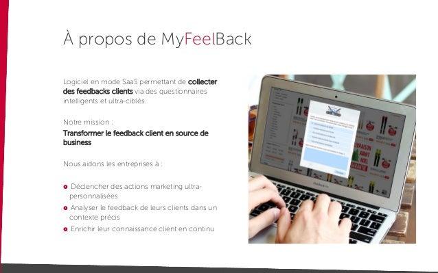 Déclencher des actions marketing ultra- personnalisées Analyser le feedback de leurs clients dans un contexte précis Enric...