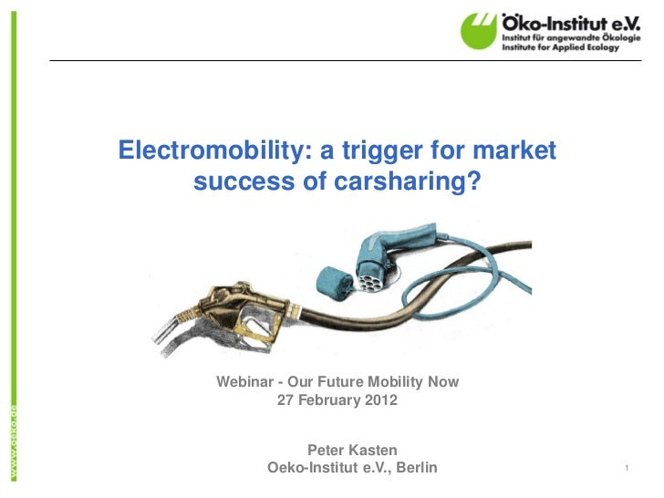 Electromobility: a trigger for market      success of carsharing?        Webinar - Our Future Mobility Now                ...