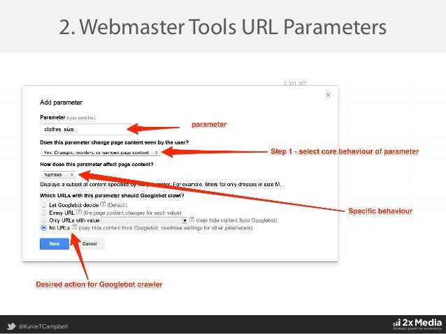 @KunleTCampbell 2. Webmaster Tools URL Parameters 1. Parameters that don't affect page content Typically `track pages like ...