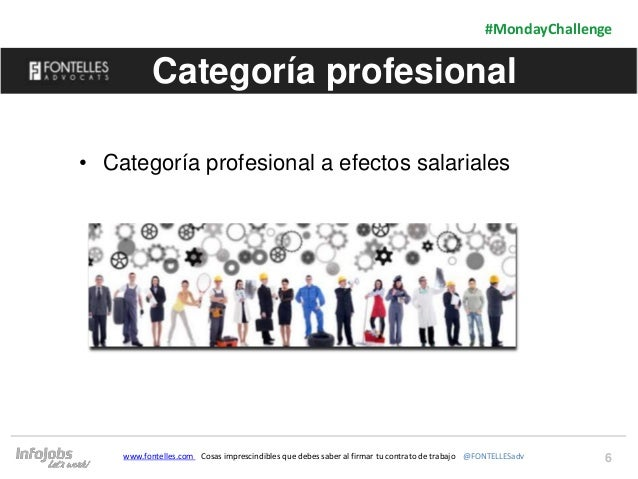 6 #MondayChallenge www.fontelles.com Cosas imprescindibles que debes saber al firmar tu contrato de trabajo @FONTELLESadv ...
