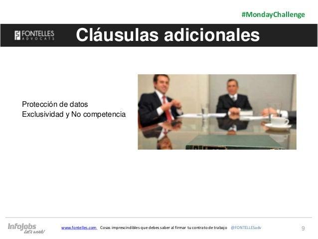9 #MondayChallenge www.fontelles.com Cosas imprescindibles que debes saber al firmar tu contrato de trabajo @FONTELLESadv ...