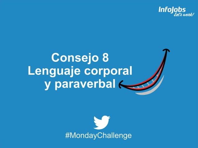 17 Consejo 8 Lenguaje corporal y paraverbal #MondayChallenge