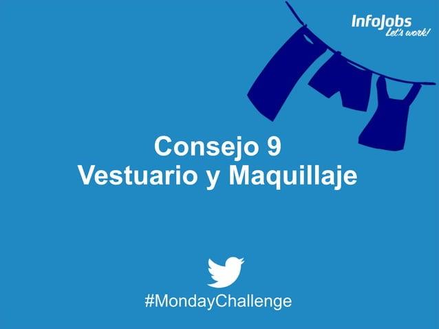 20 Consejo 9 Vestuario y Maquillaje #MondayChallenge