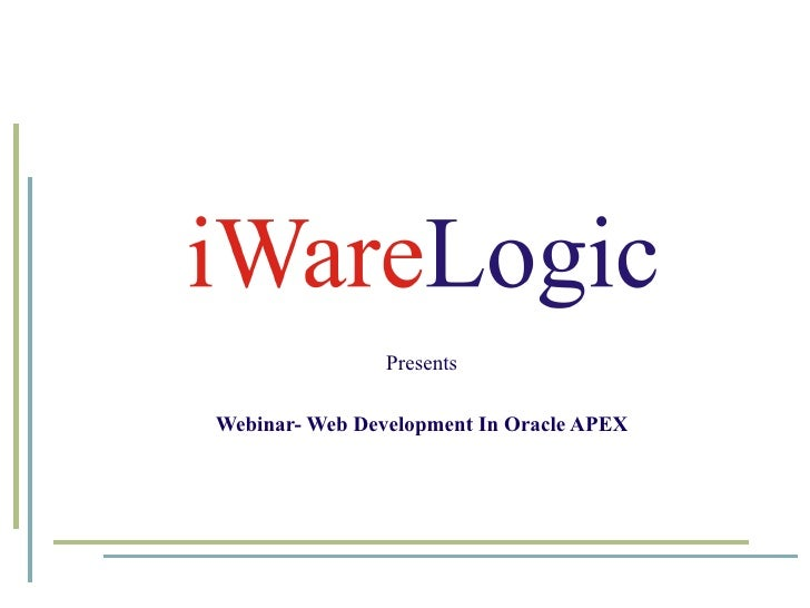 Presents Webinar- Web Development In Oracle APEX