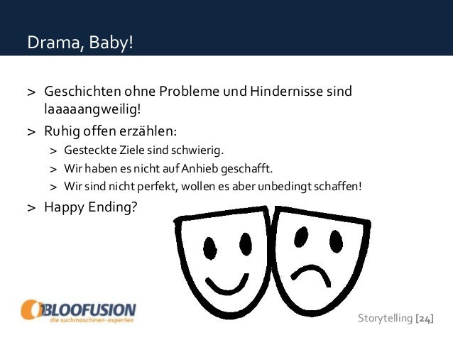 Storytelling [25] Erfolgsfaktoren von Geschichten > Zielgruppe > Emotion (tief vs. oberflächlich) > Produkt in derWelt des...