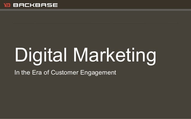 Customer Experience Solutions. Delivered.   1Digital MarketingIn the Era of Customer Engagement