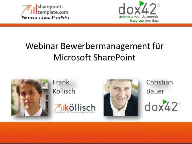 Webinar Bewerbermanagement für Microsoft SharePoint Christian Bauer Frank Köllisch