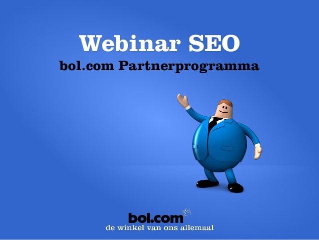 Webinar SEO  bol.com Partnerprogramma