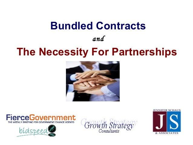 Bundled ContractsandThe Necessity For Partnerships