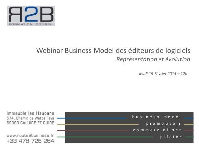 b u s i n e s s m o d e l p r o m o u v o i r c o m m e r c i a l i s e r p i l o t e r Webinar Business Model des éditeur...