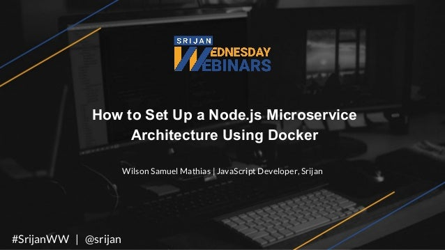 Srijan Wednesday Webinars] How to Set Up a Node js