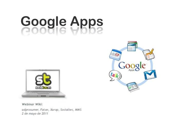 Webinar Wiki:adprosumer, Foton, Xarop, Socialtec, MMS2 de mayo de 2011