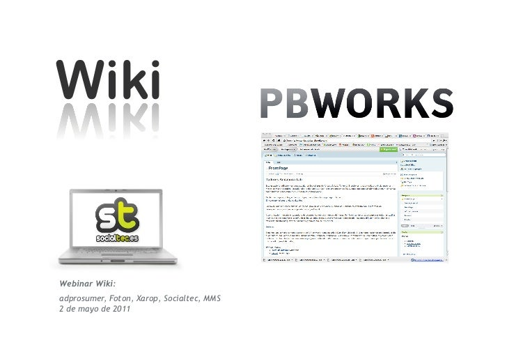 Webinar Wiki (1 sesión):adprosumer, Foton, Xarop, Socialtec, MMS2 de mayo de 2011