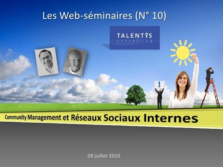 Les Web-séminaires (N° 10)              08 juillet 2010