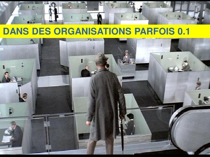 DANS DES ORGANISATIONS PARFOIS 0.1