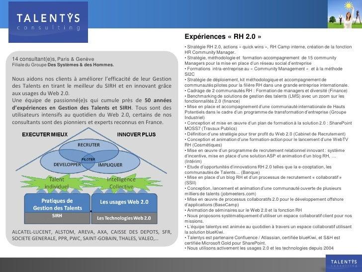 Expériences « RH 2.0 »                                                                    • Stratégie RH 2.0, actions « qu...
