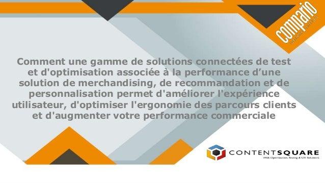 Comment une gamme de solutions connectées de test et d'optimisation associée à la performance d'une solution de merchandis...