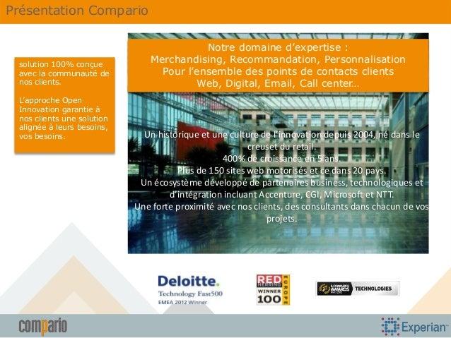 Présentation Compario  solution 100% conçue avec la communauté de nos clients. L'approche Open Innovation garantie à nos c...