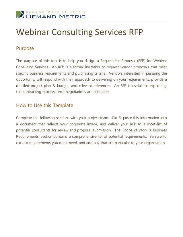 Webinar Consulting Services RFPPurposeThe purpose of this tool is to help you design a Request for Proposal (RFP) for Webi...