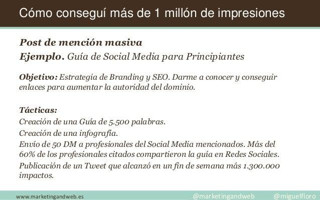 Post de mención masiva Ejemplo. Guía de Social Media para Principiantes Objetivo: Estrategia de Branding y SEO. Darme a co...