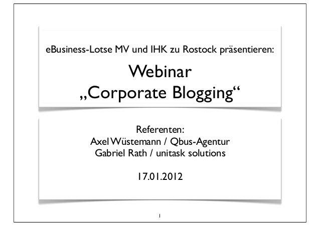 """eBusiness-Lotse MV und IHK zu Rostock präsentieren:            Webinar       """"Corporate Blogging""""                   Refere..."""