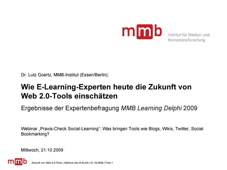 Dr. Lutz Goertz, MMB-Institut (Essen/Berlin): Wie E-Learning-Experten heute die Zukunft von Web 2.0-Tools einschätzen Erge...