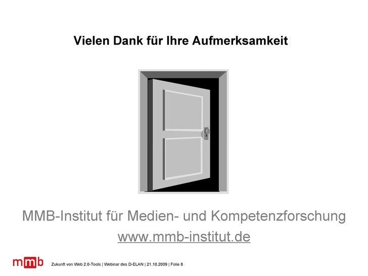 MMB-Institut für Medien- und Kompetenzforschung www.mmb-institut.de Vielen Dank für Ihre Aufmerksamkeit