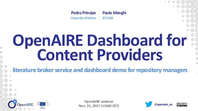 @openaire_eu literature broker service and dashboard demo for repository managers PedroPríncipe UniversityofMinho PaoloMan...