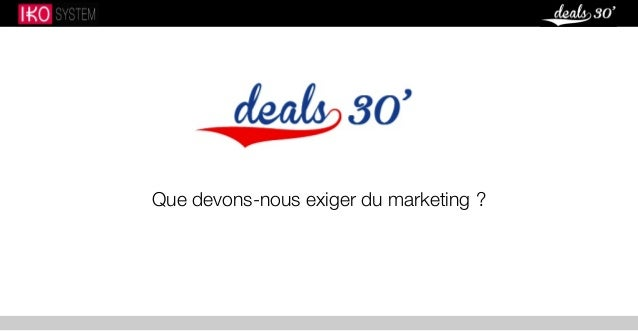 Que devons-nous exiger du marketing ?