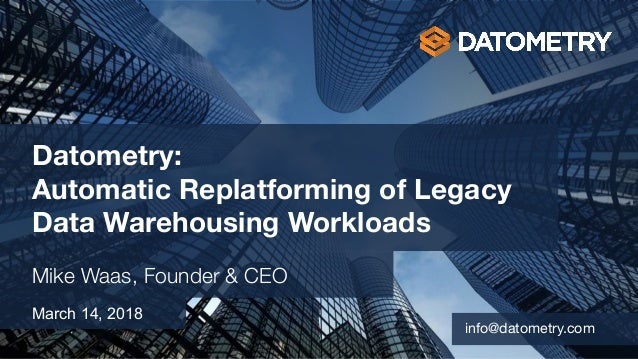 © 2018 Datometry, Inc. Datometry: