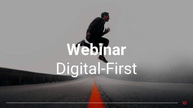 Webinar Digital-First