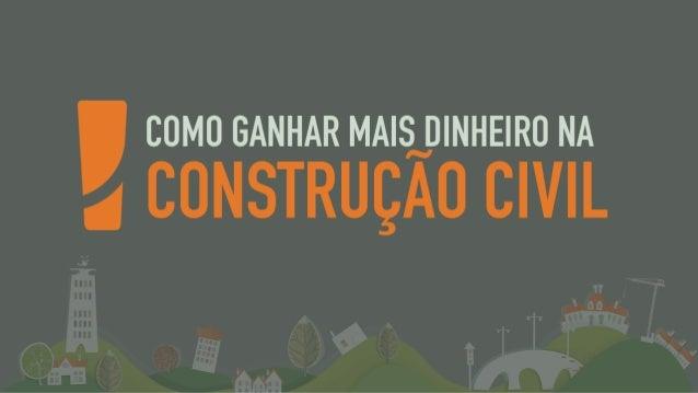 Como ganhar mais dinheiro na construção civil