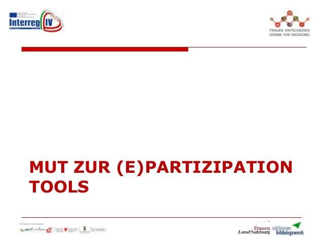 MUT ZUR (E)PARTIZIPATION TOOLS