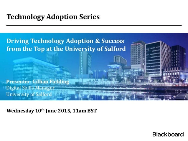 Webinar Driving Technology Adoption And Success From The Top Univer