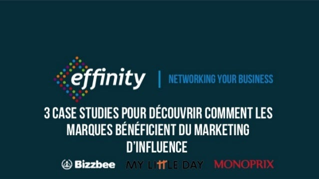 Networking your business 3 case studies pour découvrir comment les marques bénéficient du marketing d'influence