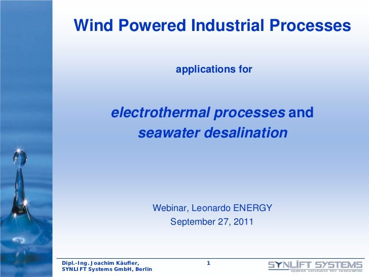 Wind Powered Industrial Processes                                   applications for               electrothermal processe...