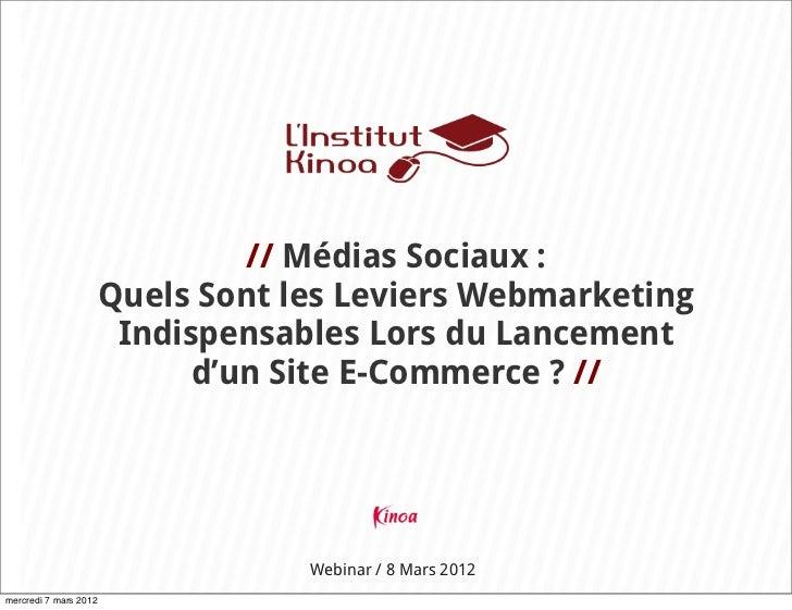 // Médias Sociaux :                       Quels Sont les Leviers Webmarketing                        Indispensables Lors d...