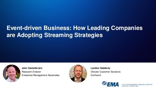 Event Driven Business How Leading Companies Are Adopting Streaming S