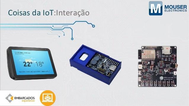 """IoT não é """"apenas"""" Hardware"""